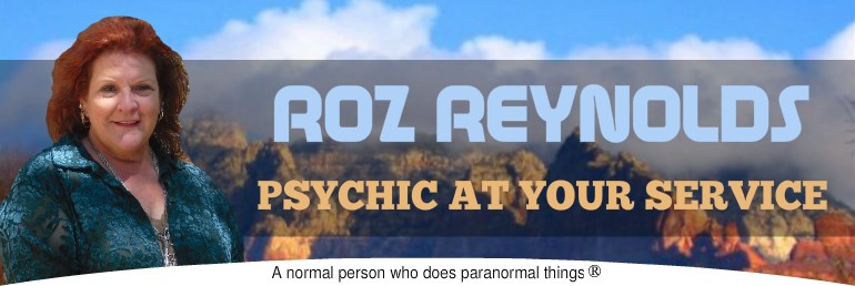 Psychic Roz Reynolds, Psychic at Your Service